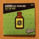 Gardna ft Tiffani Juno - See The Vibe 7""