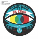 NS Kroo - Fit / Mono Poly Dub - Stand High 12