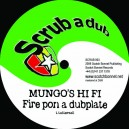Mungo's Hi Fi - Fire pon a dubplate / Itchy Robot - Playback