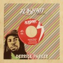 Derrick Parker - Gone Pon Top - Flash Hit 7