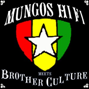 Mungo's Hi Fi meets Brother Culture CD