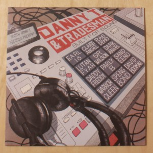 Danny T & Tradesman - Built For Sound LP