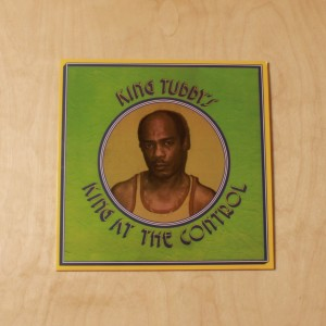 King Tubby's ‎– King At The Control