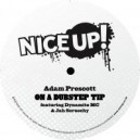 Adam Prescott featuring Dynamite MC & Jah Screechy: On A Dubstep Tip