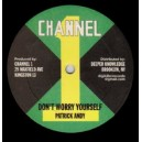 PATRICK ANDY - DON'T WORRY YOURSELF/VERSION / LEAVE THE DOOR/VERSION 12""