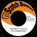 Tradesman ft. Parly B - In a competition 7""