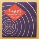 Tapes - Where Is The Time EP 12""