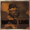 onlyjoe - Wicked Land (Unit137) 12""
