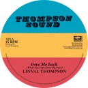 Linval Thompson – Give Me back / Lump Sum 12""