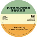 Anthony Johnson - Life Is Not Easy / Linval Thompson - Rastafari Is My Religion 12""
